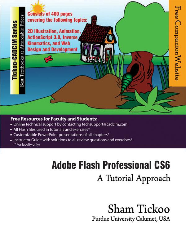 adobe flash professional cs6 a tutorial approach rh cadcimtech com Adobe Flash Professional 2019 Logo adobe flash cs3 professional user guide.pdf
